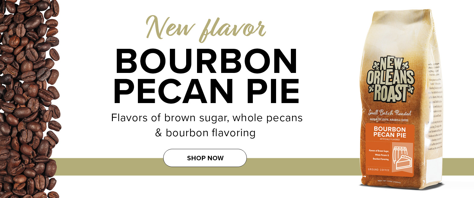 New Flavor.  Bourbon Pecan Pie.  Click to shop online
