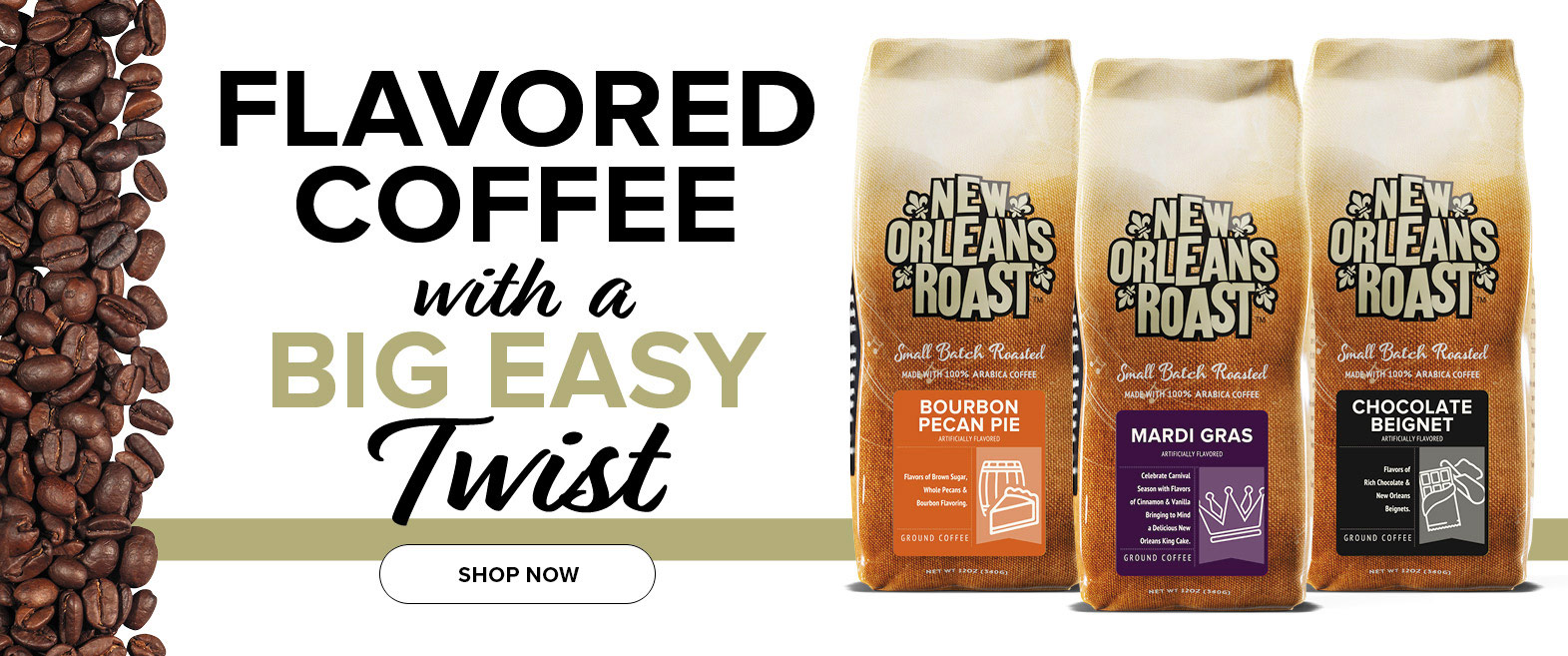 Flavored Coffee with a Big Easy Twist.  Click to shop online