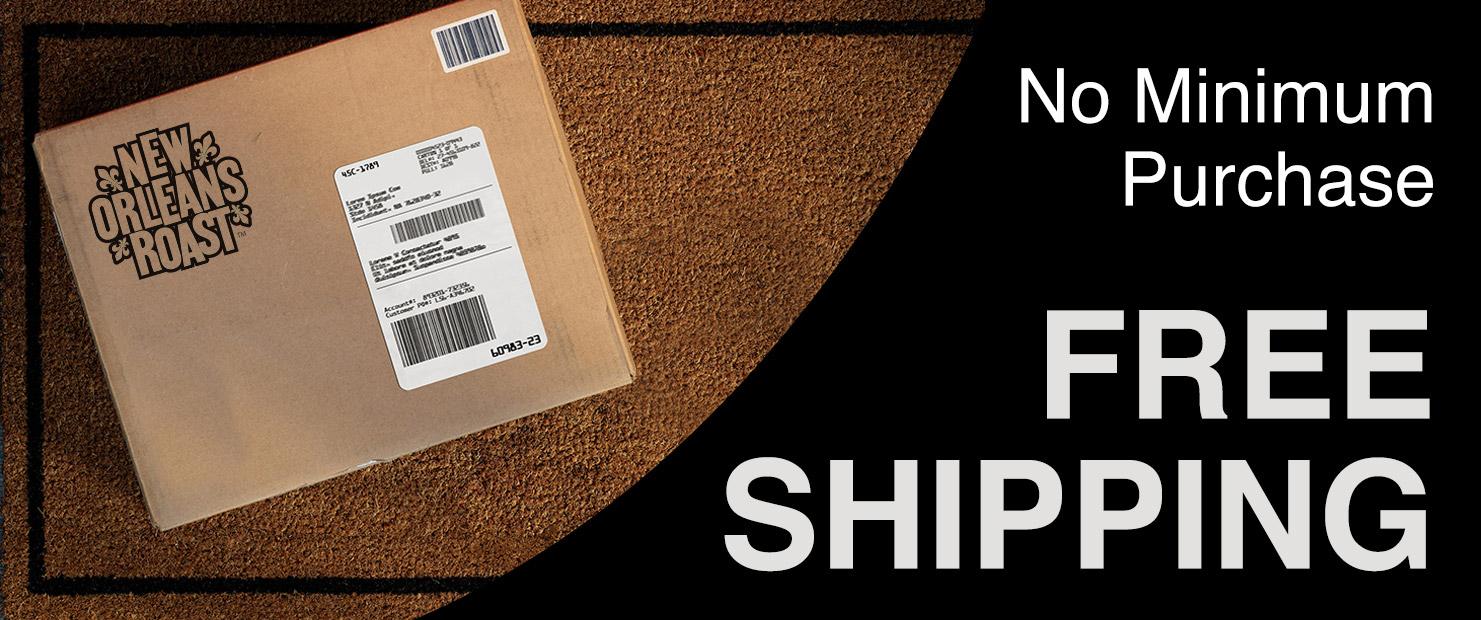 Free Shipping. No minimum purchase.