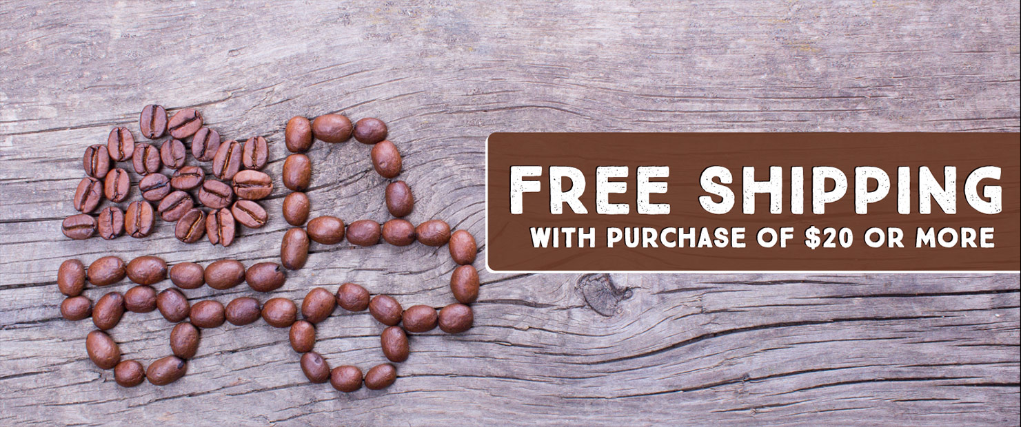 Free Shipping with purchase of $20 or more